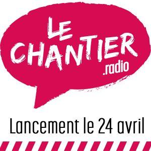 lechantier.radio