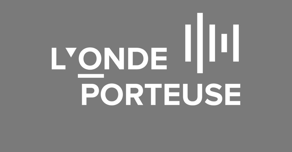 Actualité de l'Onde Porteuse
